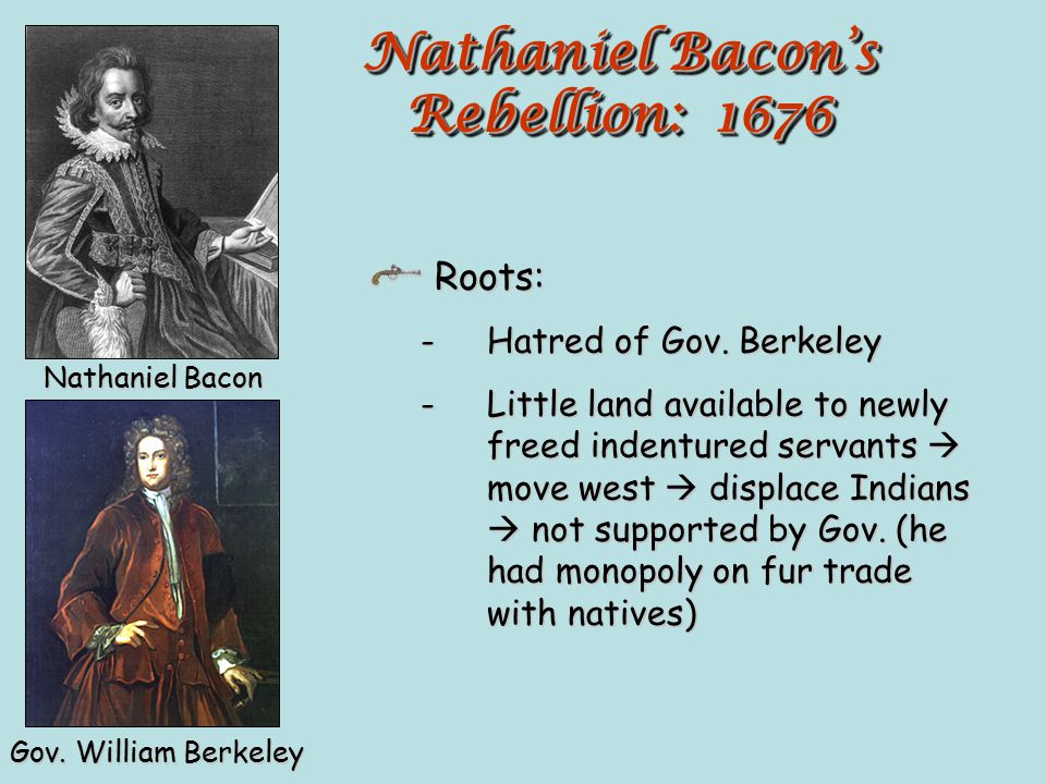 Nathaniel Bacon's Rebellion: 1676