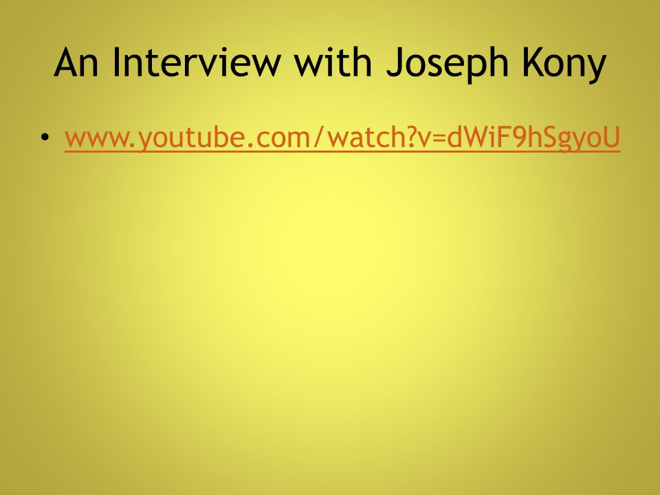 An Interview with Joseph Kony