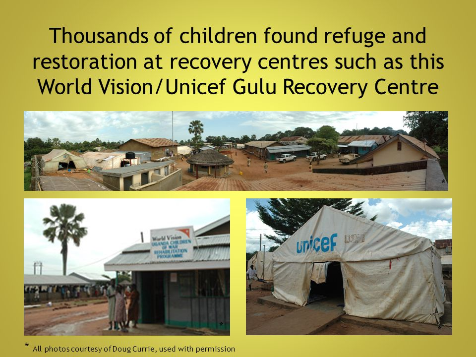 Thousands of children found refuge and restoration at recovery centres such as this World Vision/Unicef Gulu Recovery Centre