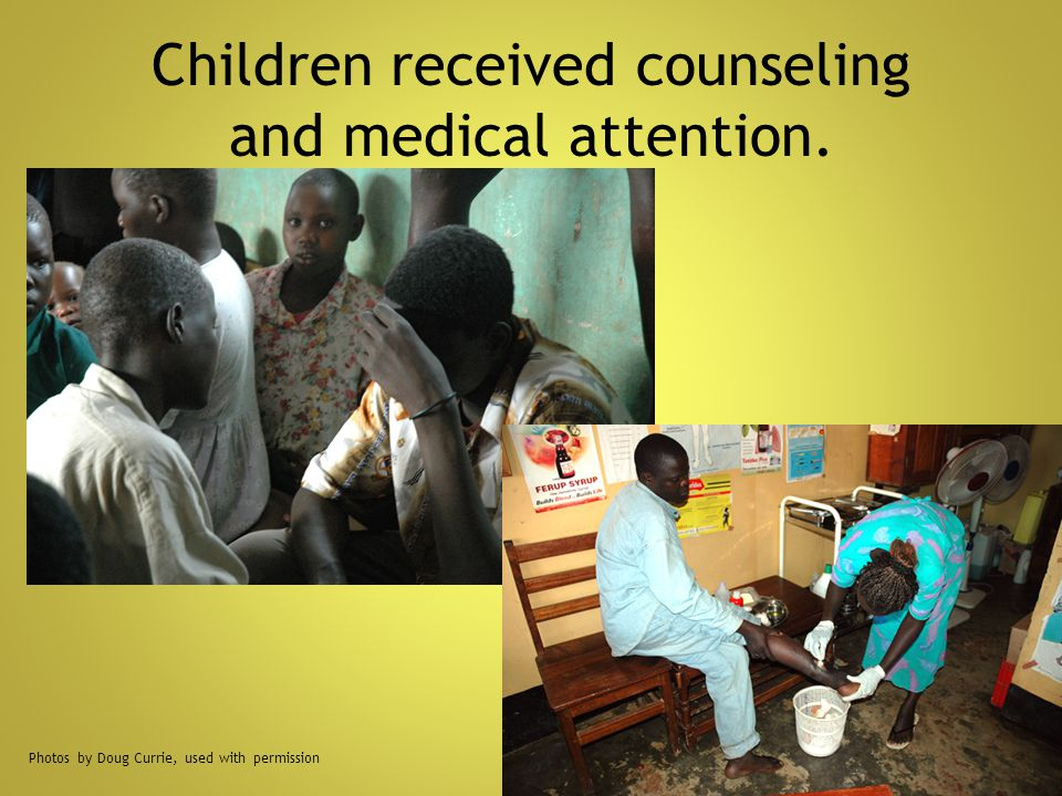 Children received counseling and medical attention.