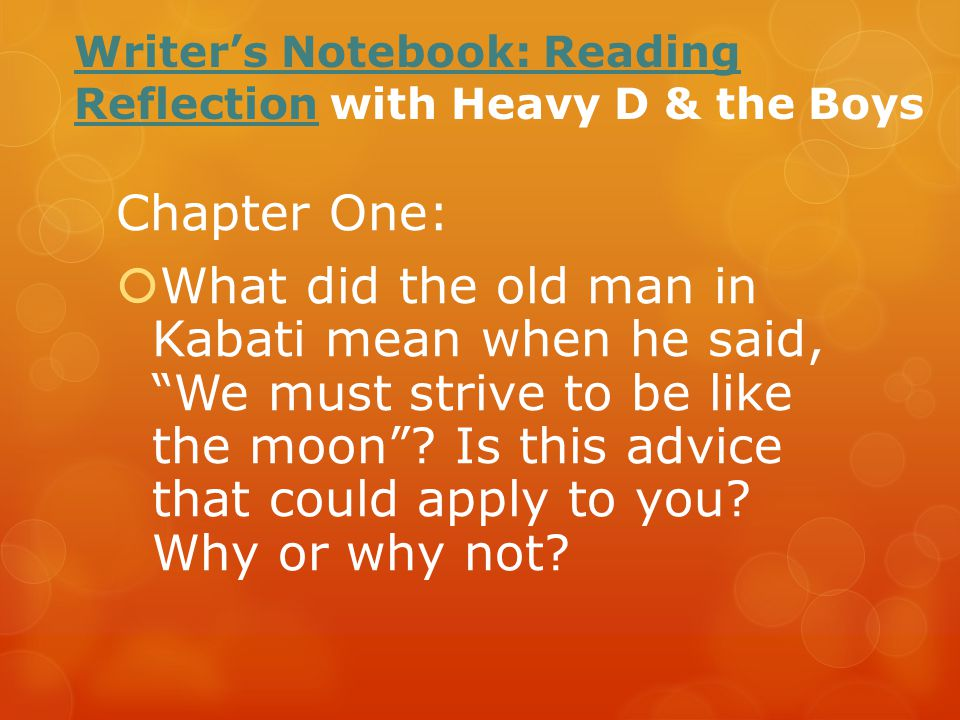 Writer's Notebook: Reading Reflection with Heavy D & the Boys