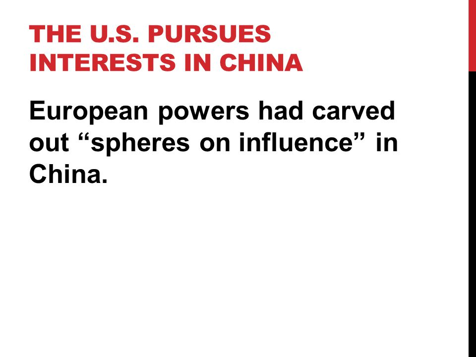 The U.s. Pursues interests in china