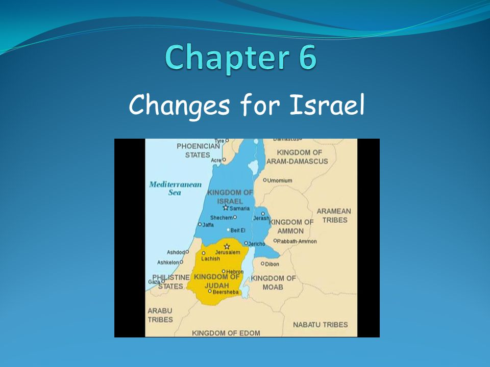 Chapter 6 Changes for Israel