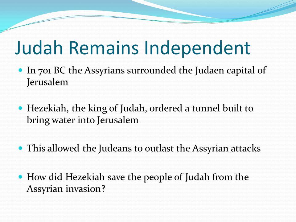 Judah Remains Independent