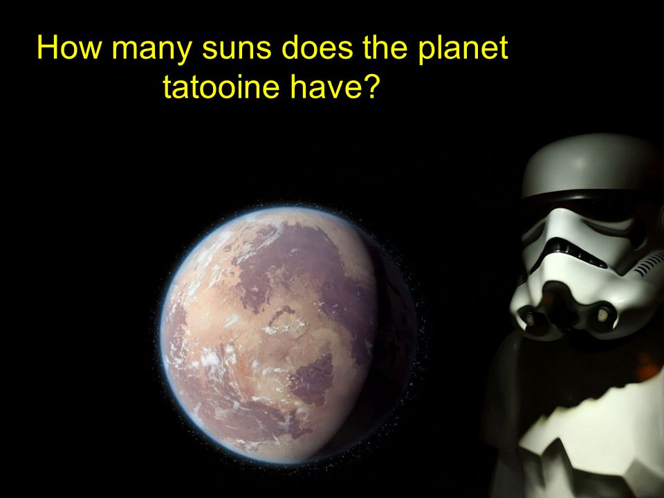 How many suns does the planet tatooine have