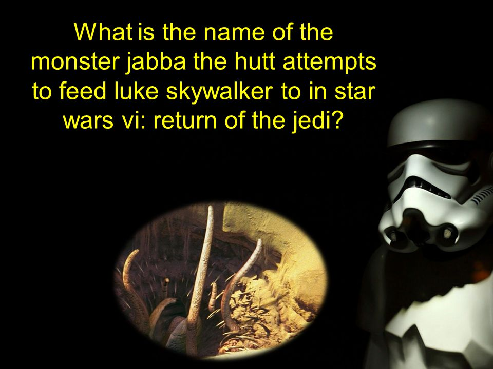 What is the name of the monster jabba the hutt attempts to feed luke skywalker to in star wars vi: return of the jedi