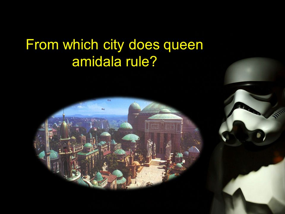 From which city does queen amidala rule