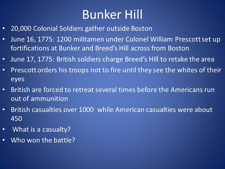 Bunker Hill 20,000 Colonial Soldiers gather outside Boston