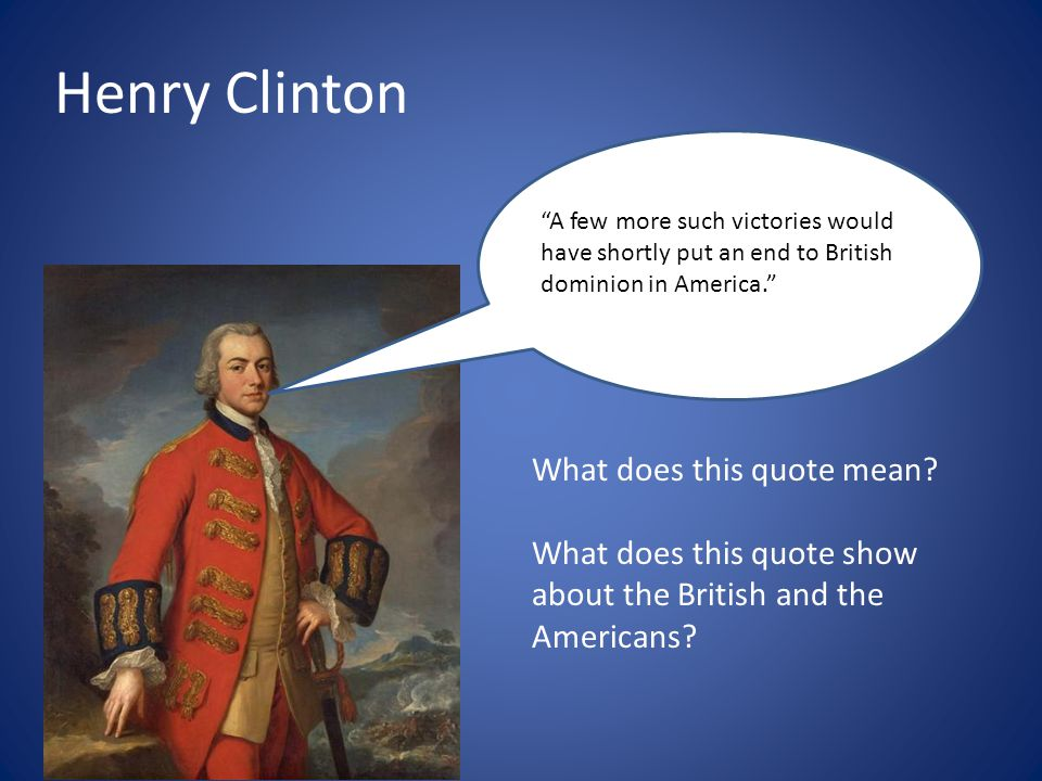 Henry Clinton What does this quote mean