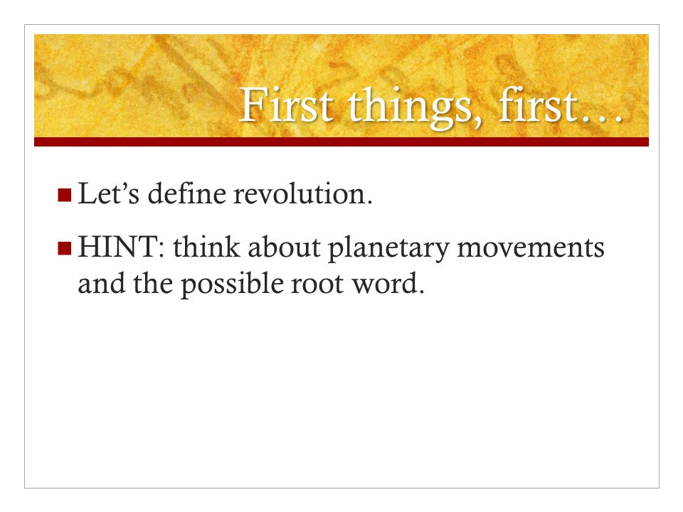First things, first… Let's define revolution.