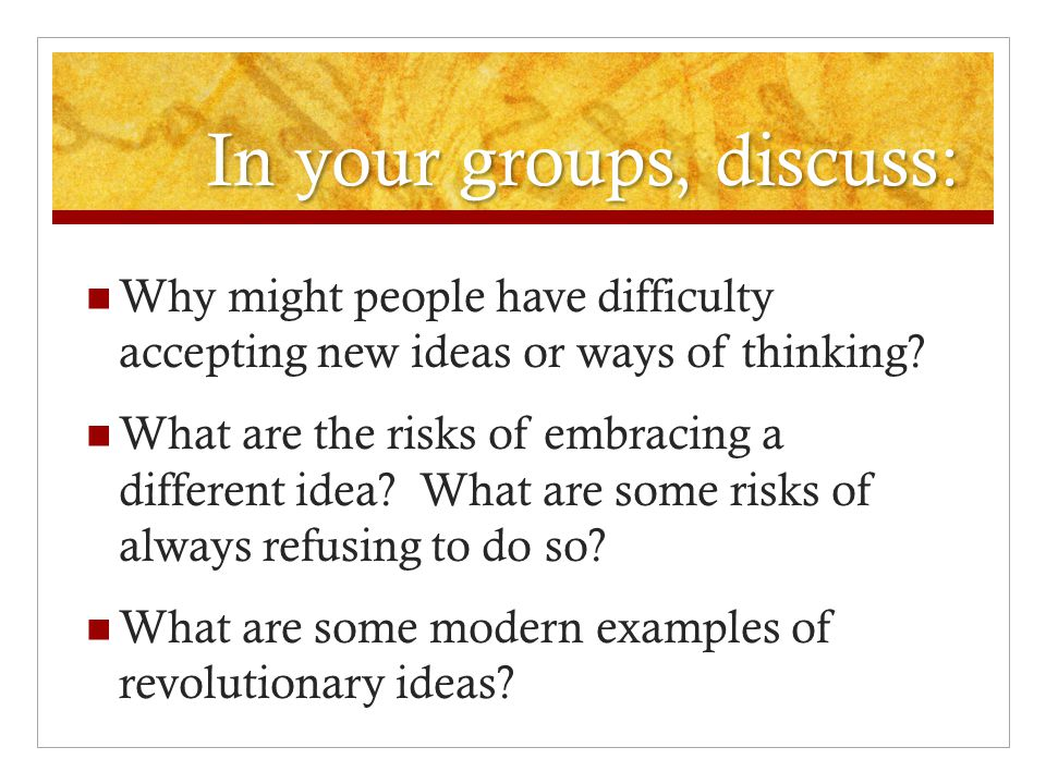 In your groups, discuss: