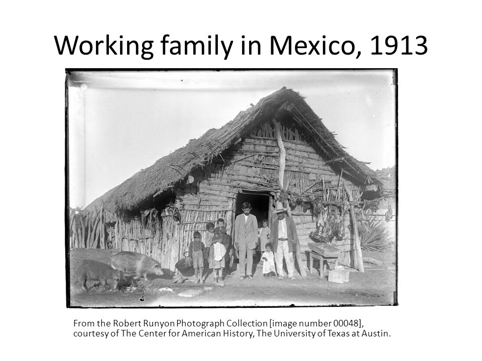 Working family in Mexico, 1913