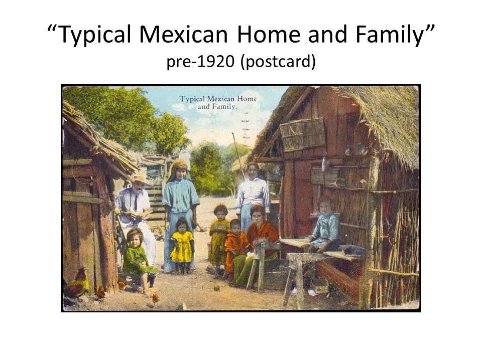 Typical Mexican Home and Family pre-1920 (postcard)