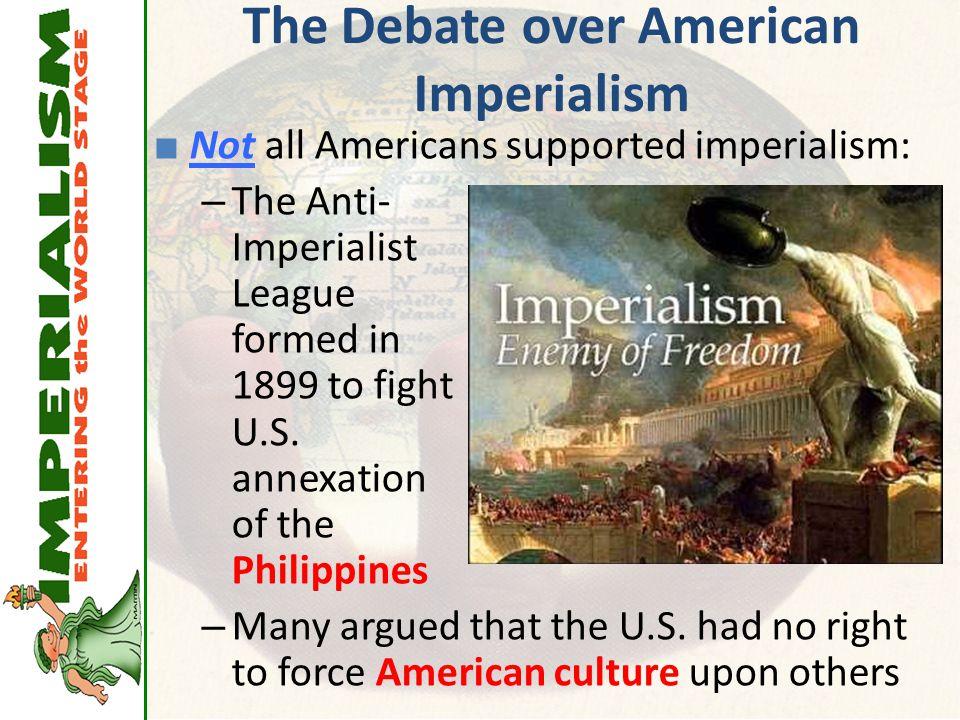 The Debate over American Imperialism