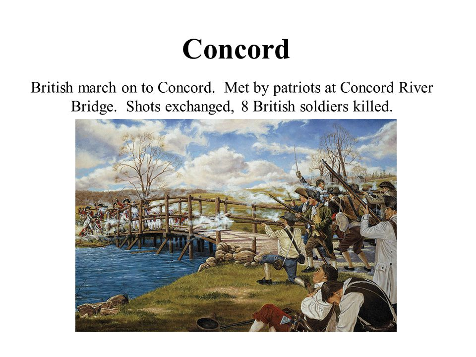 Concord British march on to Concord. Met by patriots at Concord River Bridge.