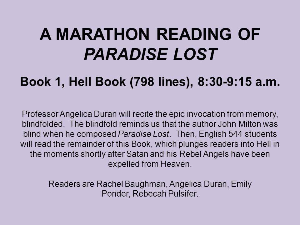 A MARATHON READING OF PARADISE LOST Book 1, Hell Book (798 lines), 8:30-9:15 a.m.
