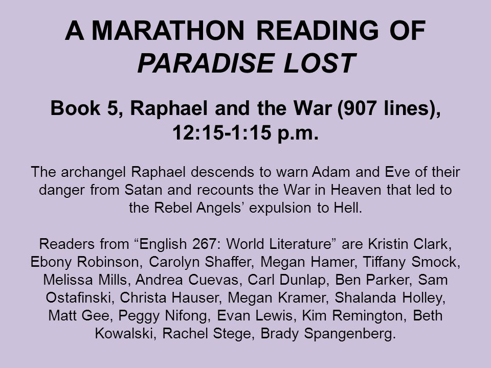 A MARATHON READING OF PARADISE LOST Book 5, Raphael and the War (907 lines), 12:15-1:15 p.m.