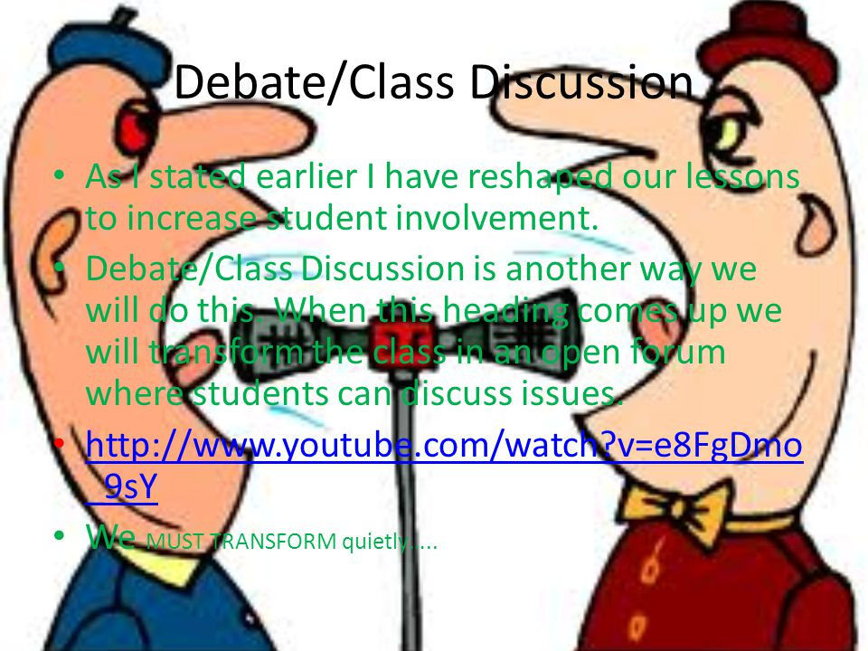 Debate/Class Discussion