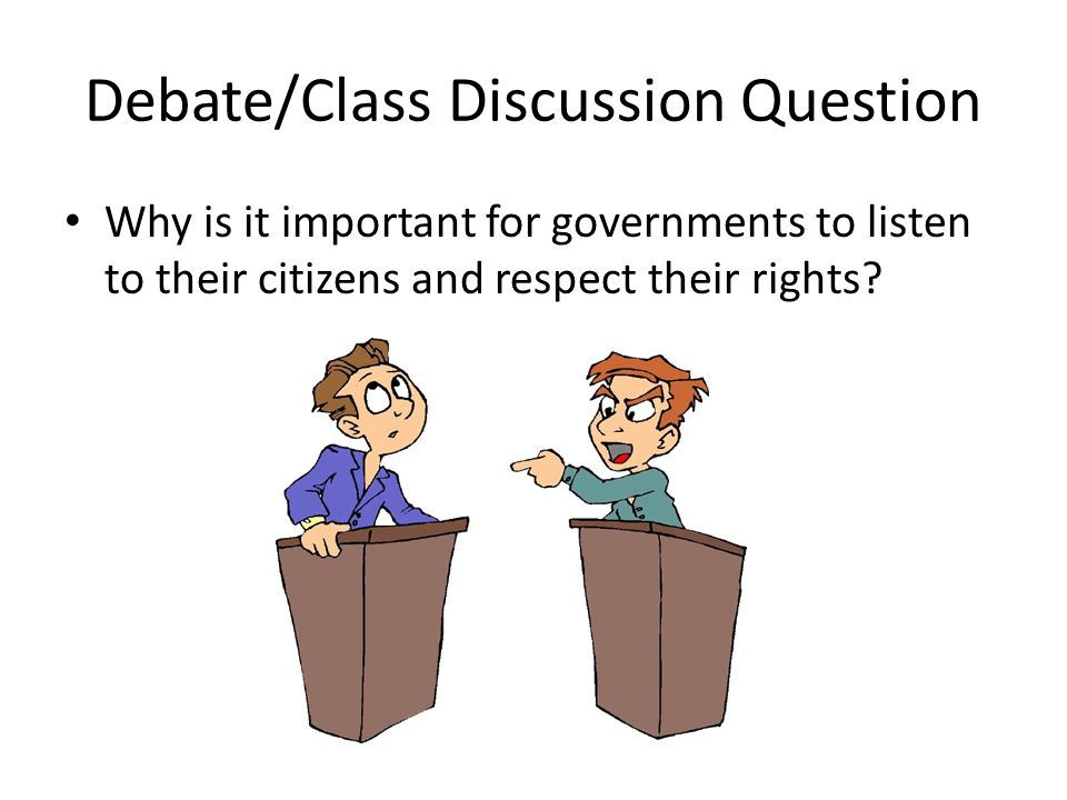 Debate/Class Discussion Question