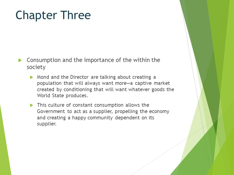 Chapter Three Consumption and the importance of the within the society