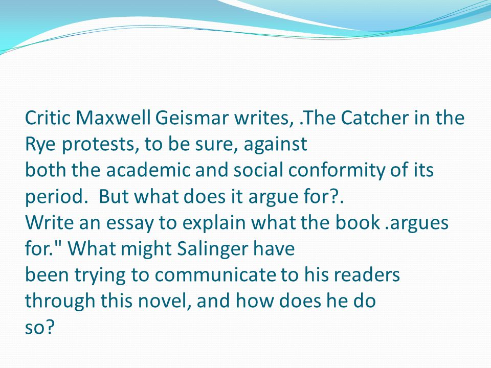 Essay for catcher in the ryes