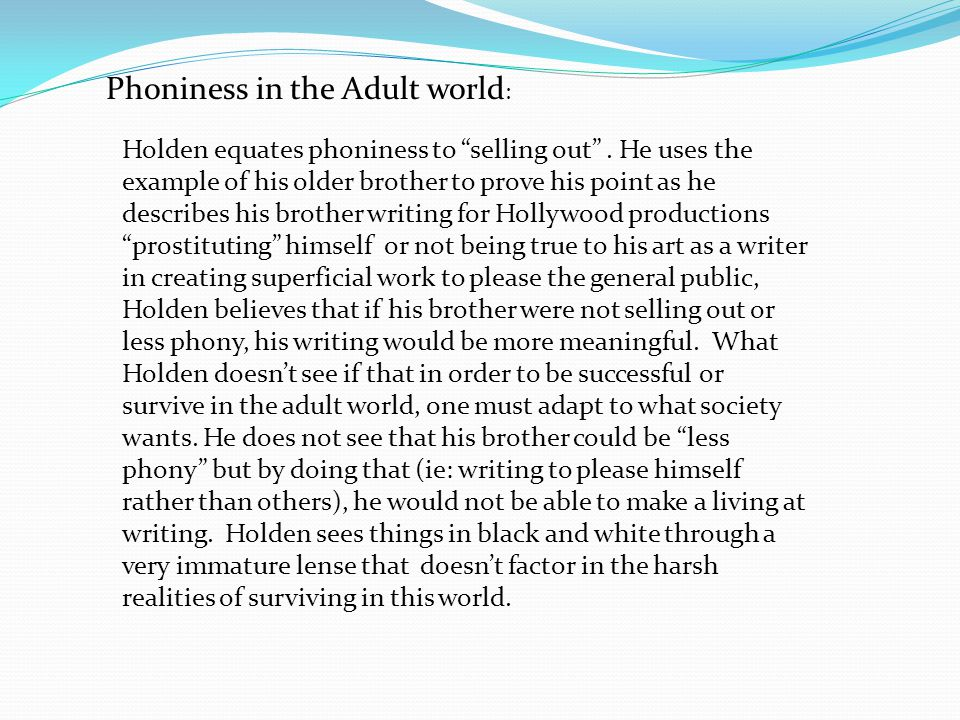 Phoniness in the Adult world: