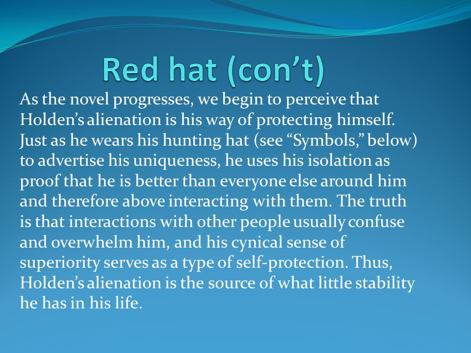Red hat (con't)