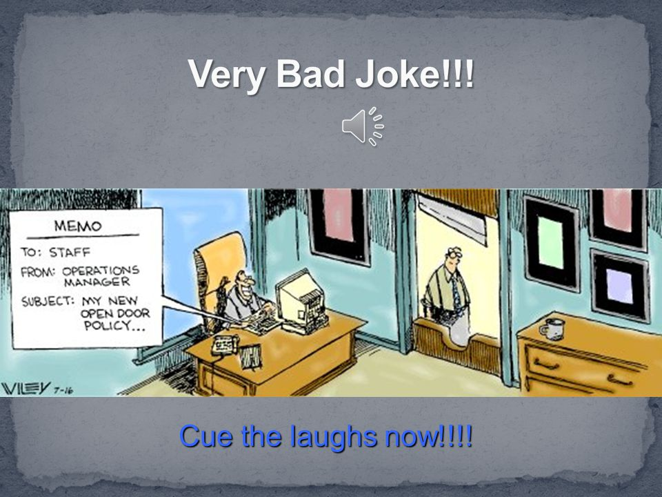 Very Bad Joke!!! Cue the laughs now!!!!