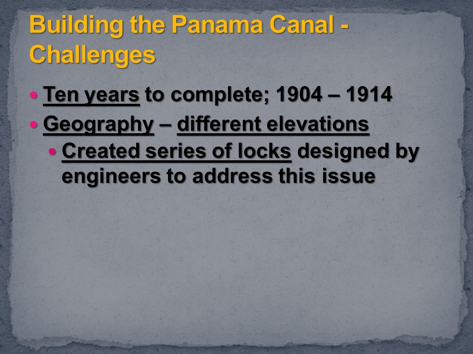 Building the Panama Canal - Challenges