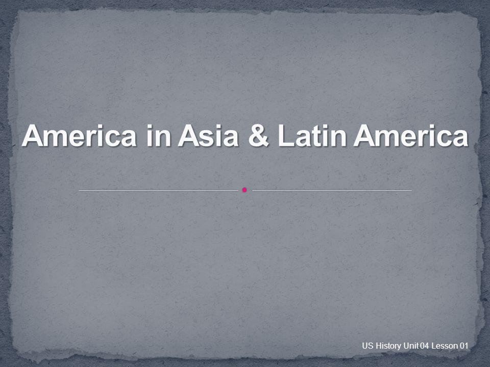 America in Asia & Latin America