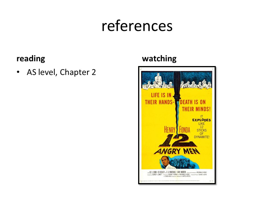 references reading watching AS level, Chapter 2
