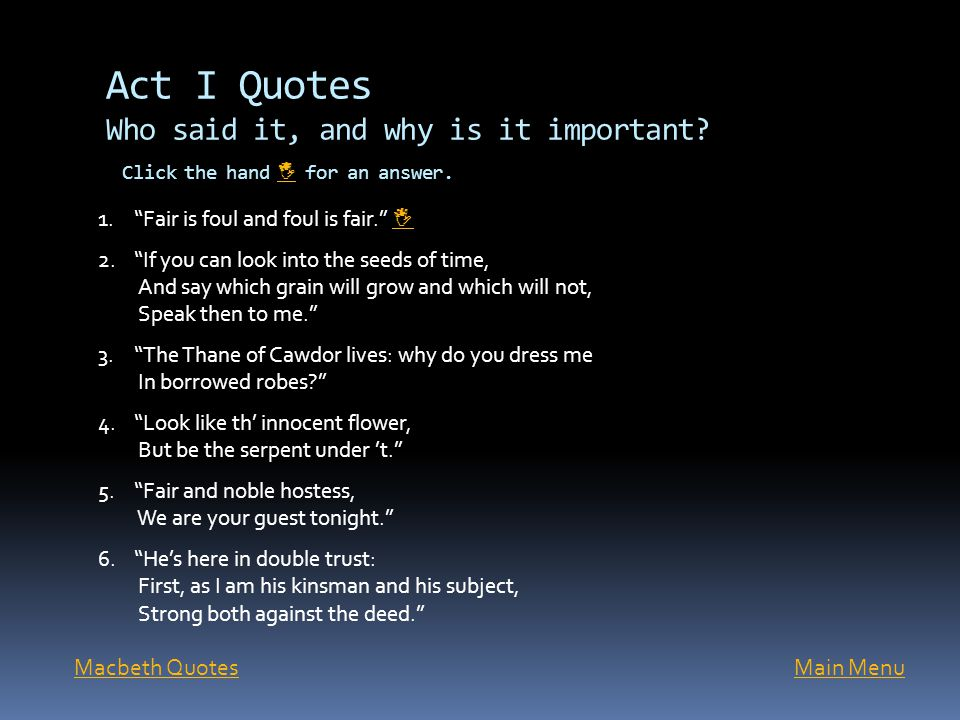 Act I Quotes Who said it, and why is it important