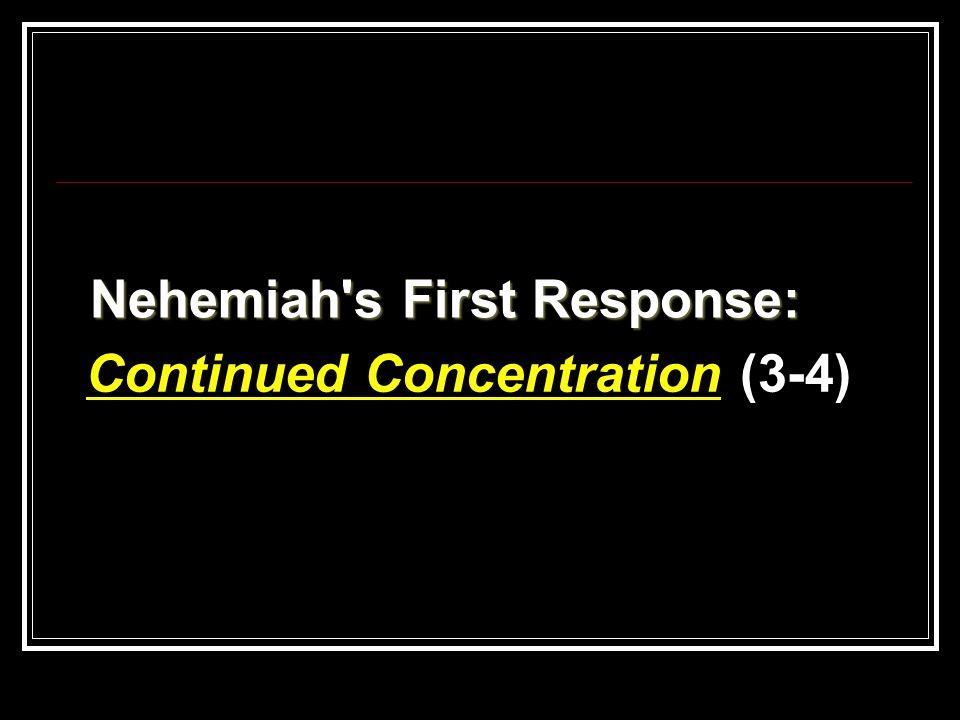 Nehemiah s First Response: