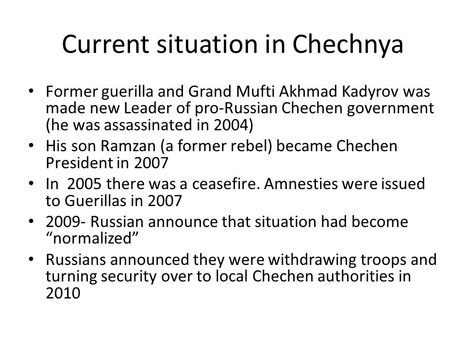 Current situation in Chechnya