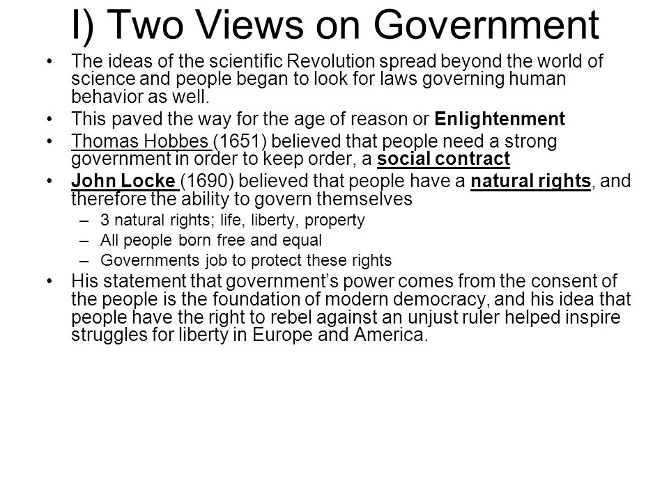 I) Two Views on Government