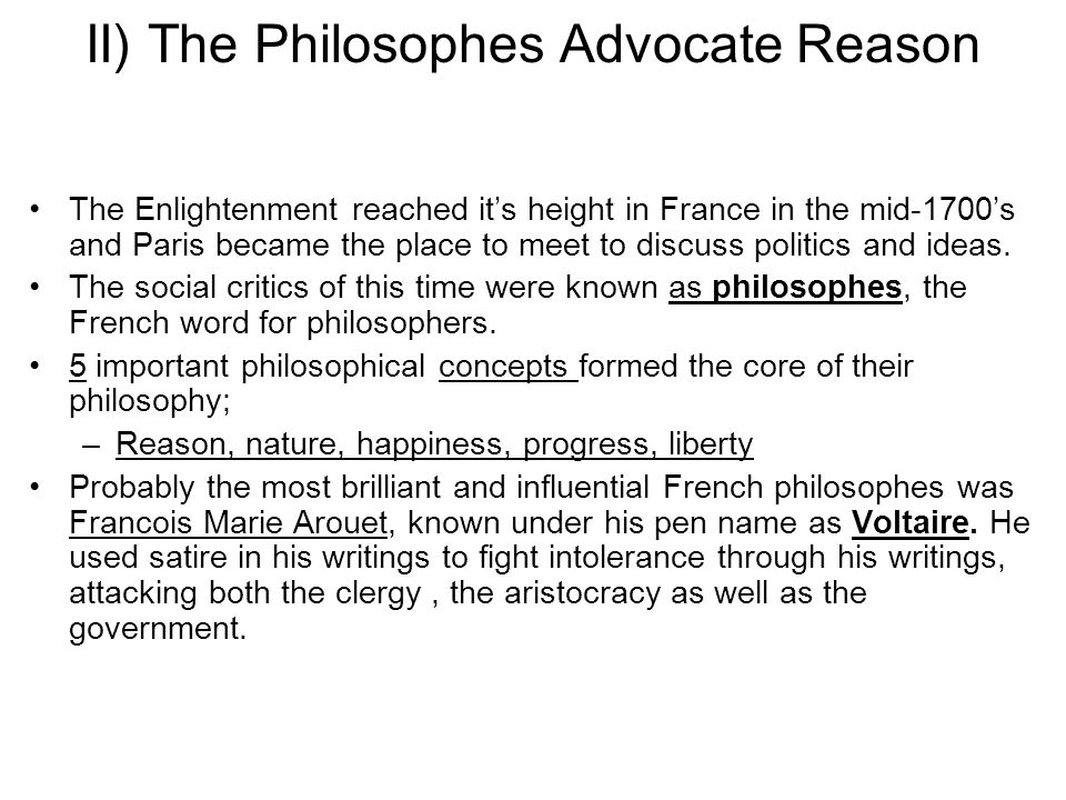 II) The Philosophes Advocate Reason