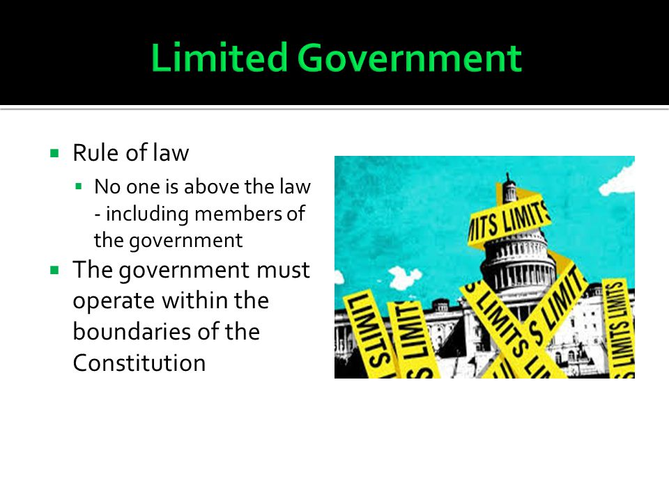 Limited Government Rule of law