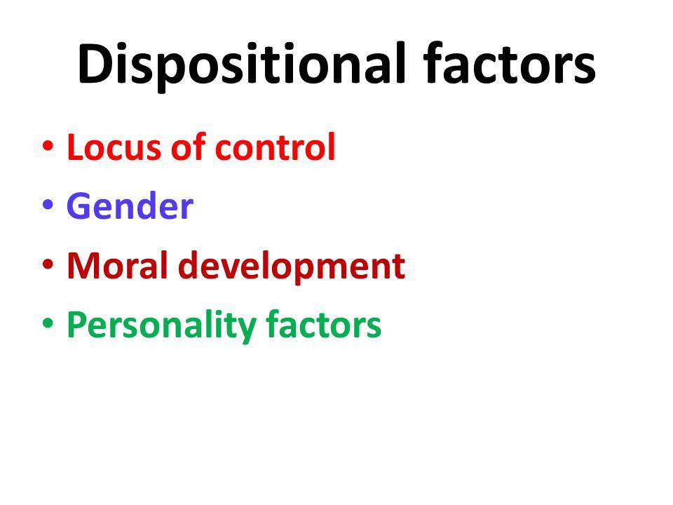 Dispositional factors