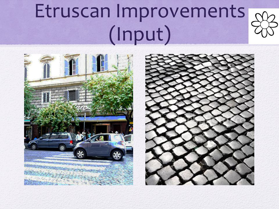 Etruscan Improvements (Input)