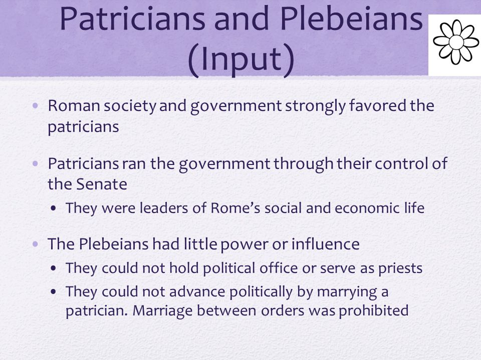Patricians and Plebeians (Input)