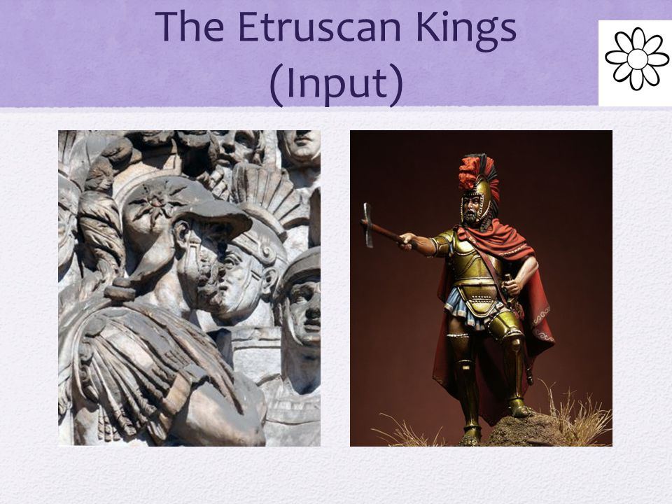 The Etruscan Kings (Input)
