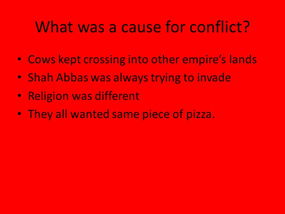 What was a cause for conflict