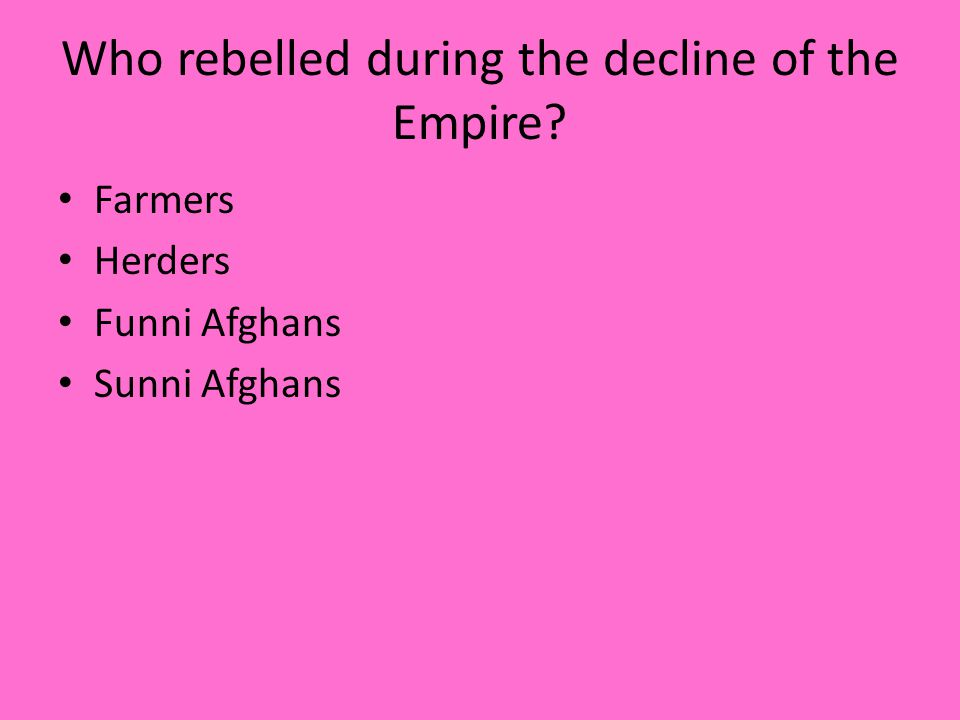 Who rebelled during the decline of the Empire