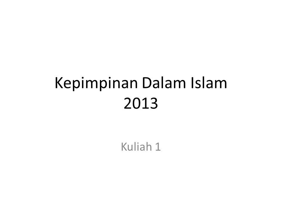 Kepimpinan Dalam Islam 2013