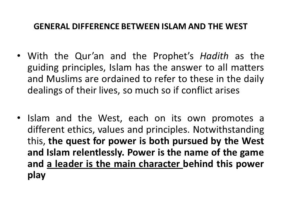 General Difference between Islam and the West