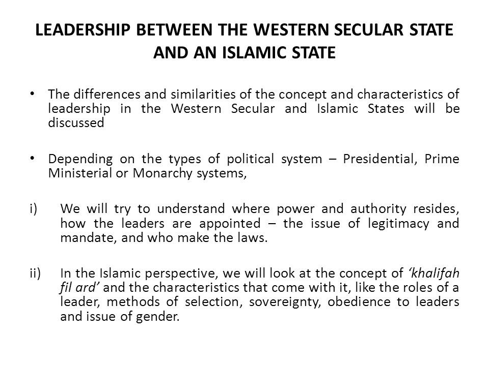 Leadership between the Western Secular State and an Islamic State