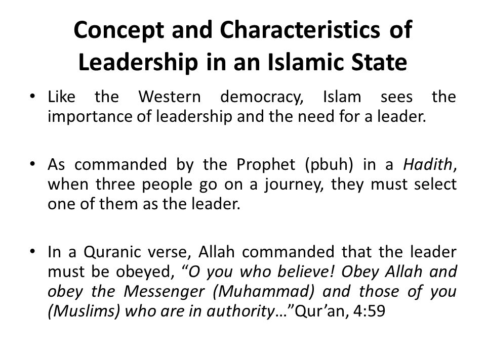 Concept and Characteristics of Leadership in an Islamic State