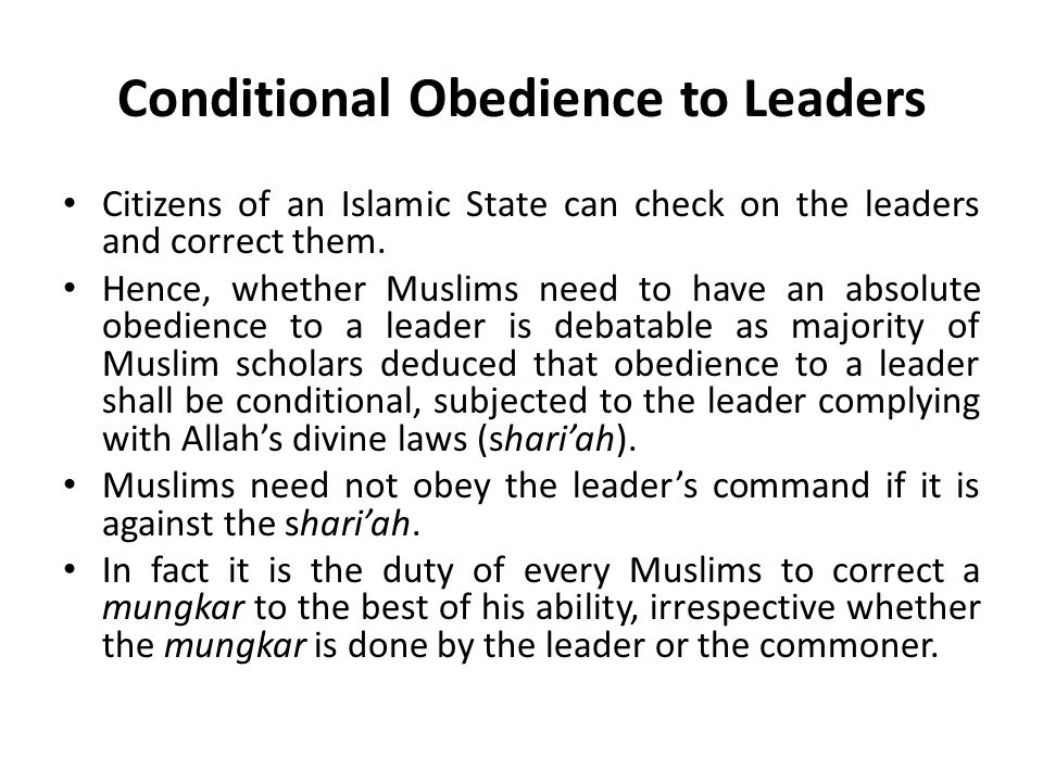 Conditional Obedience to Leaders