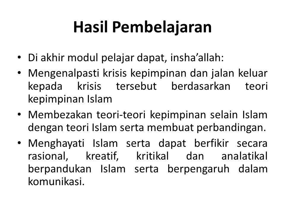 Hasil Pembelajaran Di akhir modul pelajar dapat, insha'allah: