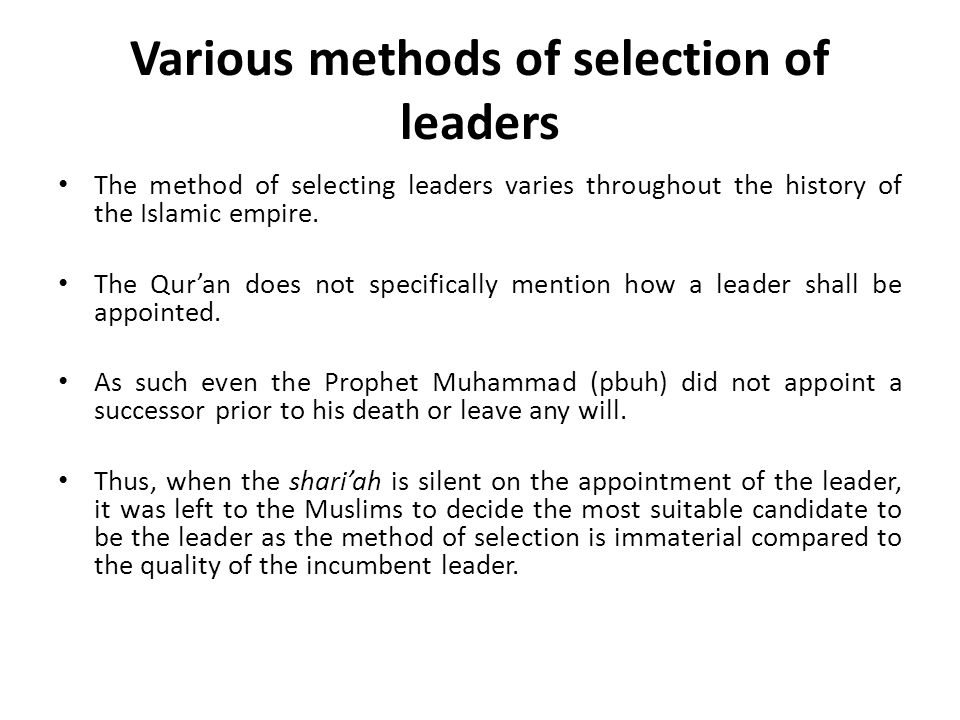 Various methods of selection of leaders